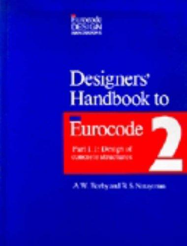 9780727716682: Designers' Handbook to Eurocode 2: Part 1.1 : Design of Concrete Structures (Eurocode Design Handbooks) (Pt. 1)