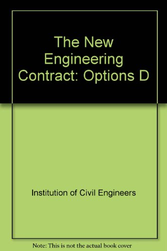 9780727719478: The New Engineering Contract: Option D