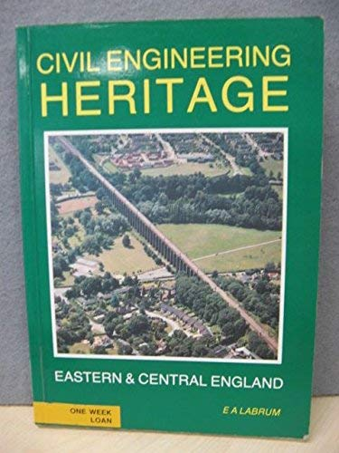 Civil Engineering Heritage Eastern & Central England