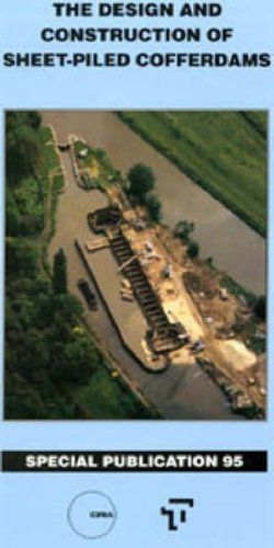 9780727719805: The Design and Construction of Sheet-Piled Cofferdams for Temporary Works
