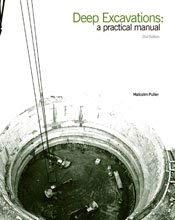9780727719874: Deep Excavations: A Practical Manual
