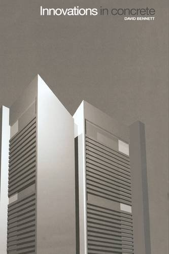 Innovations in Concrete: David Bennett