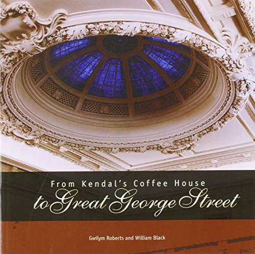 FROM KENDAL's COFFEE HOUSE TO GREAT GEORGE STREET (0727720228) by Institution of Civl Engineers