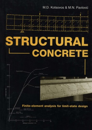 Structural Concrete: Finite-element Analysis for Limit-state Design: Michael D. Kotsovos