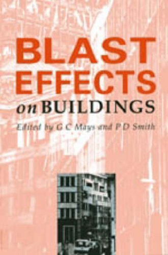 9780727720306: Blast Effects on Buildings: Design of Buildings to Optimize Resistance to Blast Loading