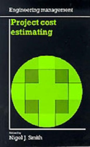 9780727720320: Project Cost Estimating (Engineering Management)