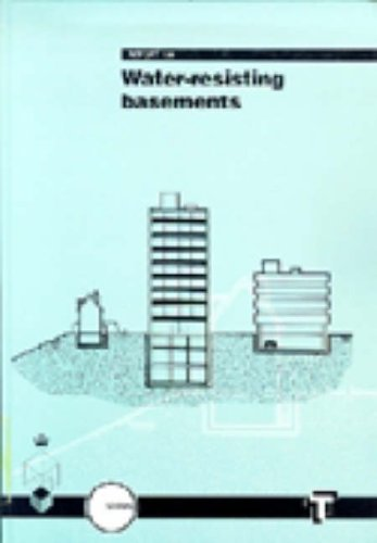 9780727720429: Water-Resisting Basement Construction: A Guide: Safeguarding New and Existing Basements Against Water and Dampness (Engineering Management)