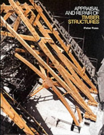 9780727720511: Appraisal and Repair of Timber Structures