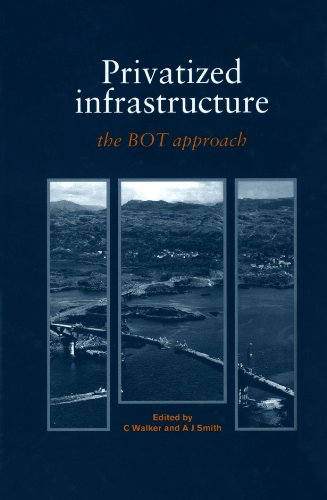 9780727720535: Privatized Infrastructure: The BOT approach