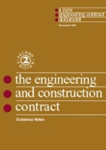9780727720795: The New Engineering Contract: Guidance Notes: Engineering and Construction Contract. Guidance Notes