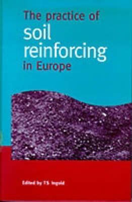 The Practice of Soil Reinforcing in Europe: Ingold, Terence Sidney