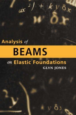 Analysis of Beams on Elastic Foundations: BEF