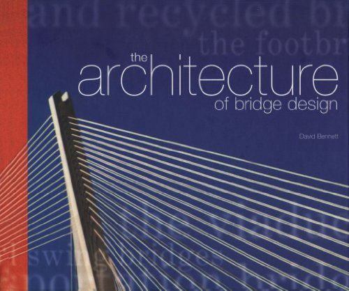9780727725295: The Architecture of Bridge Design