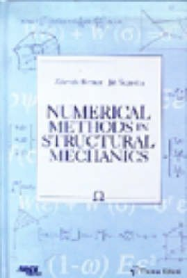 9780727725554: Numerical Methods in Structural Mechanics