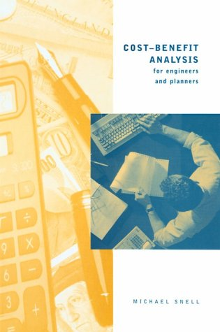 9780727725875: Cost-Benefit Analysis for Engineers and Planners