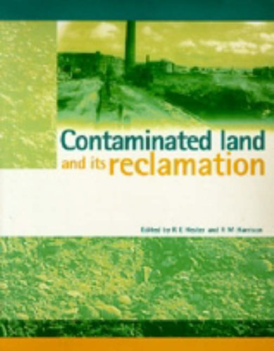 Contaminated Land and Its Reclamation: R.E.Hester.R.M.Harrison.