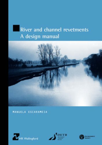 9780727726919: River and Channel Revetments: A Design Manual