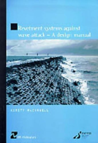 9780727727060: Revetment Systems Against Wave Attack: A Design Manual