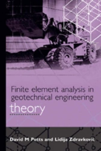 9780727727534: Finite Element Analysis in Geotechnical Engineering: Theory: Theory v. 1