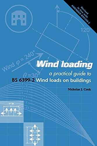9780727727558: Wind Loading: A Practical Guide to Bs 6399-2, Wind Loads on Buildings