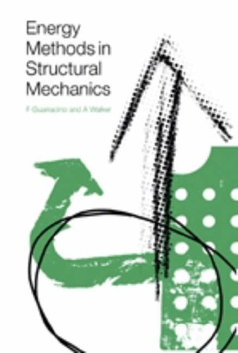 9780727727572: Energy Methods in Structural Mechanics: A Comprehensive Introduction to Matrix and Finite Element Methods of Analysis