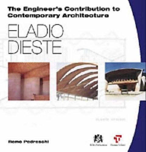 9780727727725: Eladio Dieste (The engineer's contribution to contemporary architecture)
