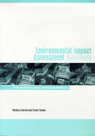 Environmental Impact Assessment Handbook : A Practical Guide for Planners, Developers, and ...