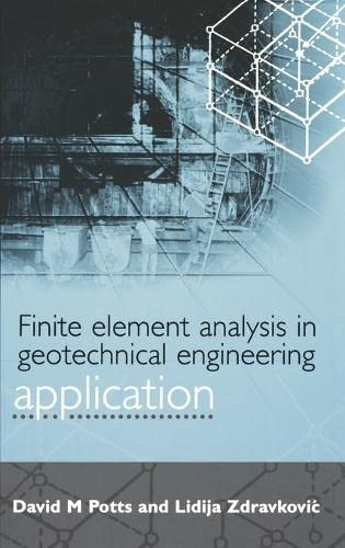 9780727727831: Finite Element Analysis in Geotechnical Engineering Application
