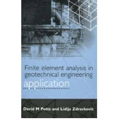 9780727728128: Finite Element Analysis in Geotechnical Engineering: Theory and Application