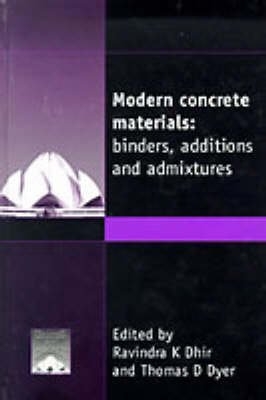 9780727728227: Modern Concrete Materials: Binders, Additions and Admixtures (Creating With Concrete Series)