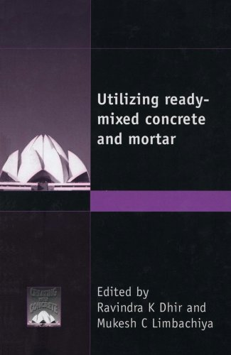 9780727728234: Utilizing Ready-Mixed Concrete and Mortar (Creating With Concrete Series)