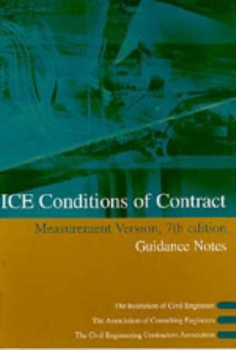 9780727728425: ICE Conditions of Contract Measurement Version, 7th edition : Guidance Notes