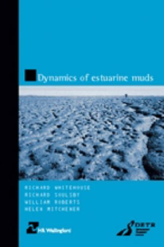 9780727728647: Dynamics of Estuarine Muds