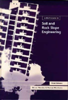 9780727728715: A Short Course in Soil and Rock Slope Engineering (Short Course Series)