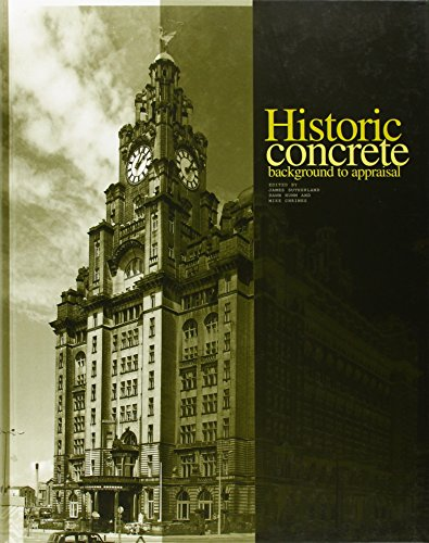 Historic Concrete: The Background to Appraisal: James Sutherland