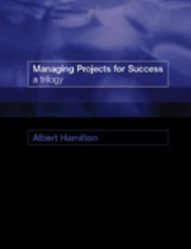9780727729415: Managing Projects for Success: A Trilogy