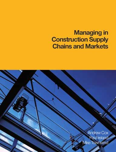 9780727730015: Managing in Construction Supply Chains and Markets