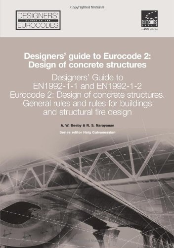 9780727731050: Designers' Guide to EN 1992-1-1 Eurocode 2: Design of Concrete Structures (common rules for buildings and civil engineering structures.): Design of ... Eurocode 2 (Designers' Guide to Eurocodes)
