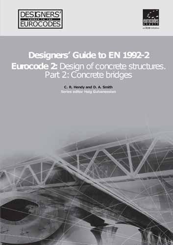 Designers' Guide to EN 1992 Eurocode 2: Design of concrete structures. Part 2: concrete ...