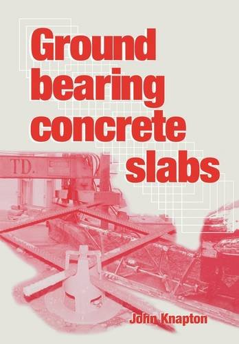 9780727731869: Ground Bearing Concrete Slabs