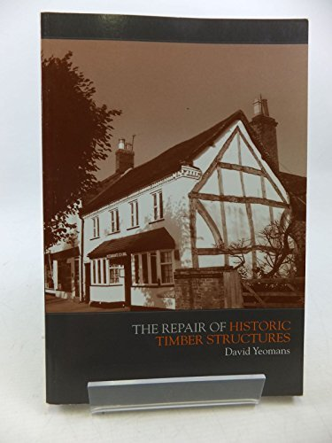 9780727732132: The Repair of Historic Timber Structures