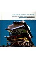 9780727732354: Conceptual Structural Design: Bridging the Gap between Architects and Engineers