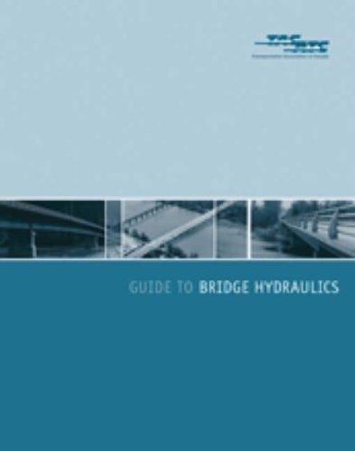 Guide to Bridge Hydraulics (Hardback)