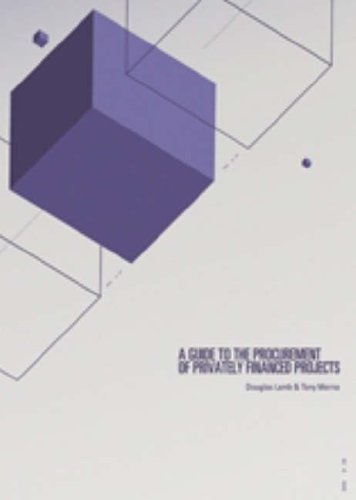 9780727732736: A Guide to the Procurement of Privately Financed Projects: An Indicative Assessment of the Procurement Process