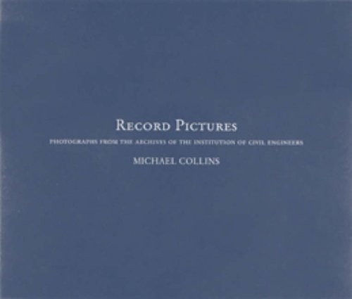 9780727732811: Record Pictures: Photographs from the Archives of the Institution of Civil Engineers