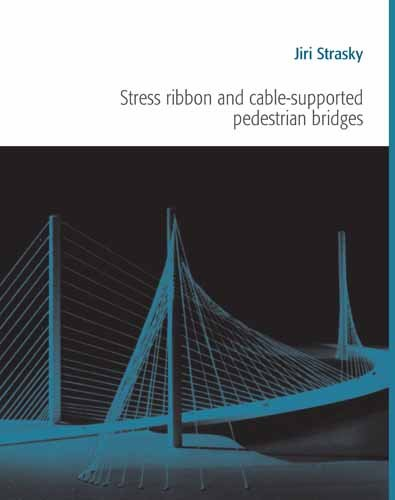 9780727732828: Stress Ribbon and Cable-Supported Pedestrian Bridges