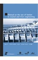 9780727732835: Manual on the use of Timber in Coastal and River Engineering (HR Wallingford titles)
