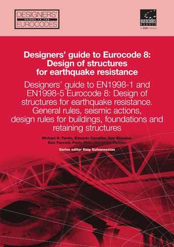 9780727733481: Designers' Guide to EN 1998-1 and 1998-5. Eurocode 8: Design Provisions for Earthquake Resistant Structures (Designers' Guide to Eurocodes)