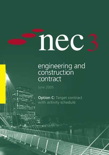 9780727733627: NEC3 Engineering and Construction Contract Option C: Target Contract with Activity Schedule (June 2005)