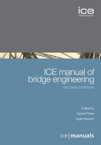 9780727734525: ICE Manual of Bridge Engineering, 2nd Edition